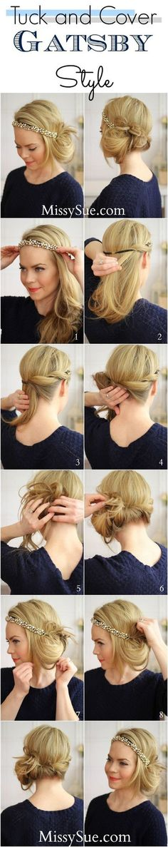 Tuck & Cover GATSBY Style! - #gatsby #hairstyle #hair #hairupdo #hairtutorial #headband #missysue - bellashoot.com