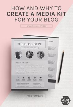 How and Why To Create a Media Kit For Your Blog (Free Template!) | The Blog Dept. - http://www.theblogdept.com/how-and-why-to-create-a-media-kit-for-your-blog-free-template/
