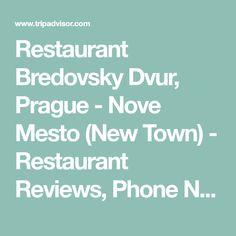 Restaurant Bredovsky Dvur, Prague - Nove Mesto (New Town) - Restaurant Reviews, Phone Number & Photos - TripAdvisor