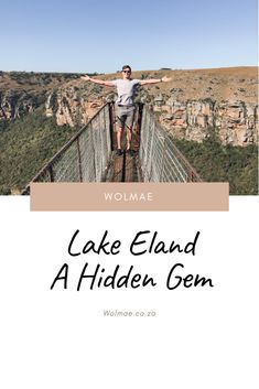 Lake Eland, a must see in South Africa Mountain Bike Trails, Mountain Hiking, Laying On The Beach, Suspension Bridge, Winding Road, Game Reserve, Weekends Away, Weekend Fun, The Other Side