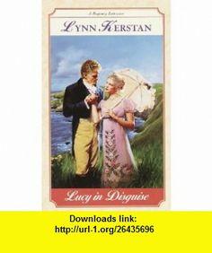 Lucy in Disguise (Regency Romance) (9780449001844) Lynn Kerstan , ISBN-10: 0449001849  , ISBN-13: 978-0449001844 ,  , tutorials , pdf , ebook , torrent , downloads , rapidshare , filesonic , hotfile , megaupload , fileserve