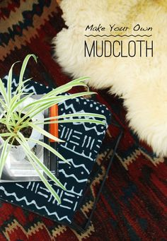 DIY to Try: How To Make Your Own Mudcloth Apartment Therapy Tutorial | Apartment Therapy