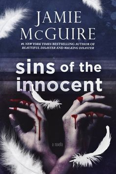 Sins of the Innocent by Jamie McGuire   Exp Publication date June 28th 2015