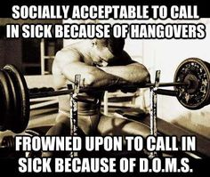 Unless you're me :) I have the most awesome boss ever and have asked to leave early because of DOMS...and she totally told me to take the time because soreness is the suck.