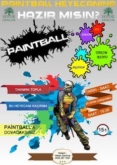Sakarya Mostar Gençlik'in düzenlemiş olduğu Paintball Turnuvası'na ait afişimiz.