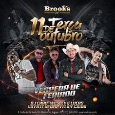 Brook's SP | WESLEY & LUCAS + VICENTE NEDER + FELIPE GRANI Coloque seu nome na lista pelo link: http://www.baladassp.com.br/balada-sp-evento/Brooks-SP/533 Whats: 951674133