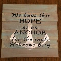 This #Anchor for the Soul wooden pallet sign is a wonderful way to encourage others. #Hebrews6:19 https://www.etsy.com/listing/489188557/anchor-for-the-soul-wooden-pallet-sign?utm_content=buffer67296&utm_medium=social&utm_source=pinterest.com&utm_campaign=buffer