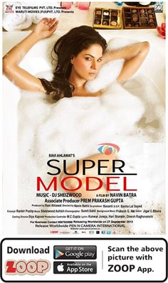 SUPERMODEL (2013) ZOOP Augments Movie Poster #Movie #Poster #MoviePoster #Augmented Reality #AR #QR #Scan #SUPERMODEL #BOLLYWOOD #2013