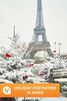 Traveling to #Paris for the holidays? Don't miss out on these amazing festivities during your vacation!