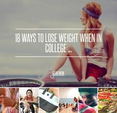 18 ways to lose weight in college.