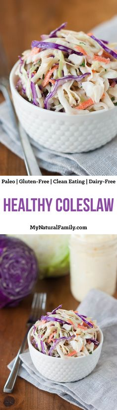 Healthy Coleslaw Recipe with a simple from-scratch mayonnaise.{Paleo, Clean Eating, Gluten-Free, Dairy-Free}