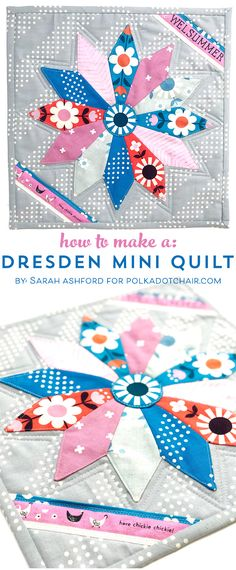 A free Dresden Plate mini-Quilt. Pattern and tutorial. The Dresden plate is created separately and appliqued to the background fabric. Dresden Plate Patterns, Dresden Plate Quilts, Mini Quilt Patterns, Machine Quilting Patterns, Block Patterns, Rug Patterns, Tatting Patterns, Crochet Patterns, Small Quilts