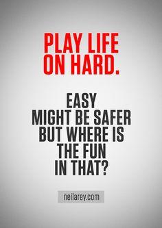 Play Life on Hard