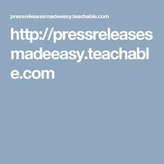 http://pressreleasesmadeeasy.teachable.com