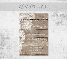 Rustic Bridal Shower Invitation Printable, Wood Bridal Shower Invitation Printable, Lace Bridal Shower Print, Barn Wood Bridal Shower Invite