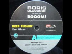 Boris Dlugosch - Keep Pushin' (Original Club Mix) 1995 <3