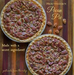 Amazing pecan pie recipe with a secret ingredient that makes it out of this world!!