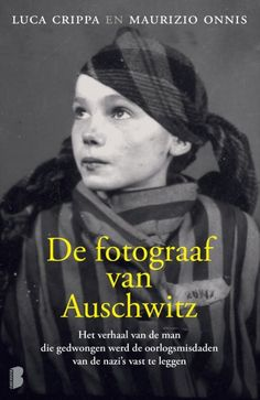 De fotograaf van Auschwitz van Luca Crippa en Maurizio Onnis