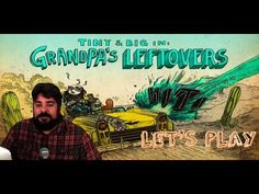 Tiny and Big: Granpa's Leftovers Let's Play