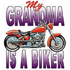 My Grandma Is A Biker HEAT PRESS TRANSFER for T Shirt Tote Sweatshirt Quilt 420c #AB