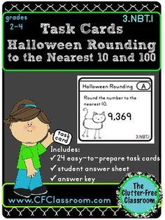 3.NBT.1 Halloween Rounding to 10 & 100 Task Cards {Common Core, Math, 3.NBT.A.1}  This packet contains 24 task cards with a Halloween theme that address the skills needed to be proficient in Common Core Standard 3.NBT.1. The set includes rounding to the nearest 10 and 100 and includes related word problems.