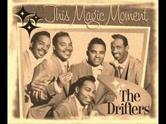 From 1960 and The Drifters - This Magic Moment - a song co-written by b'day celebrant Doc Pomus