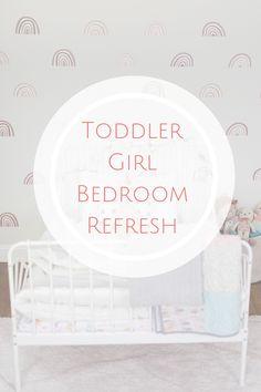 Toddler Girl Bedroom Refresh