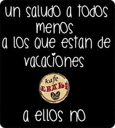 A ellos nooo dijeee !!  #FelizLunes #DiaMundialDeLaPoesia #EnPrimaveraAndo #MeCalientoComoBurro #yommy #chaiLatte #capuchino #hotcakes #molletes #chilaquiles #enchiladas #omelette #malteadas #ensaladas #coffee #Caffeine #cdmx #gourmet #chapatas #party #crepas #tizanas #CaféPendiente #SuspendedCoffees Twiitter @KafeEbaki  Instagram kafe_ebaki www.facebook.com/KafeEbaki Pedidos 65482617
