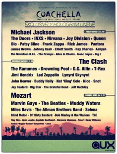 """Coachella """"2013 Hologram Lineup"""" - we could only wish. But I would probably place The Beatles on the top spot instead of Michael Jackson."""