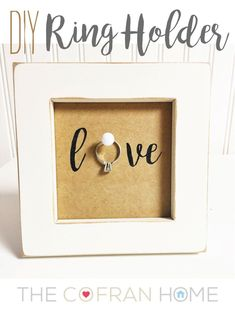 """""""DIY Ring Holder"""" - love this for an engagement gift or pre wedding gift!  www.thecofranhome.com"""