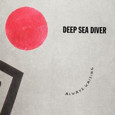 Always Waiting EP by Deep Sea Diver, released 02 September 2014 Always Waiting Juno Song One By One All Chalked Up Deep Sea Diver, Music Recommendations, Music Albums, News Songs, Vinyl Records, Waiting, Track, Ear, Candy
