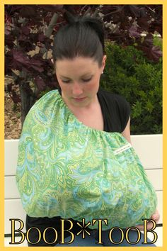 BooBTooB Nursing Cover- Covers front, back, and sides.  Very discreet! Neat! Gotta have one!!! @Jess Pearl Pearl Pearl Liu Vuyk-Diek wanna go fabric shopping??..im thinking elephants!