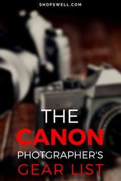Solid photography gear Tim has used & recommends to Canon lovers.