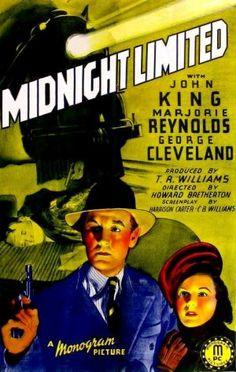 Midnight Limited (1940) Stars: John 'Dusty' King, Marjorie Reynolds, George Cleveland, I. Stanford Jolley ~  Director: Howard Bretherton