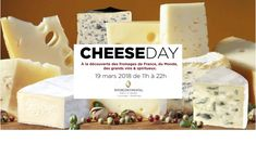 Paris Food & Drink Events: 3e édition du Cheese DAY March 19, 2018 @ 11:00 - 22:00	€20