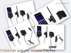 Nové držiaky do auta pre Huawei P30 Pro. Pasívny držiak Brodit pre pevnú montáž v aute, aktívny s CL nabíjačkou, s USB alebo s Molex konektorom. Samsung Galaxy
