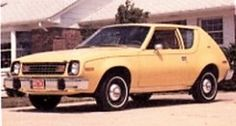1978 AMC Gremlin  - My first car was this...only mine was baby blue.  My dad bought it for me for graduating with high honors from High School!