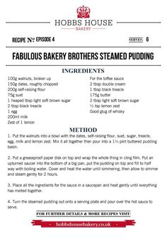 The Fabulous Baker Brothers: Steamed Pudding - Hobbs House Bakery - Episode 4 Bakery Recipes, New Recipes, Sweet Recipes, Dessert Recipes, Cooking Recipes, Desserts, British Pudding, Toffee Sauce, Pudding Ingredients
