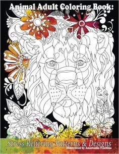 Animal Adult Coloring Book Stress Relieving Patterns Designs Beautiful Books