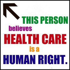 Health Care is a Human Right Thanks to Being Liberal for the share