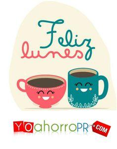 #BuenosDiasATodos Que tengas un Bendecido Lunes, te desea tu Familia de YoAhorroPR.Com  !!!!     #lunes #bendecido #feliz
