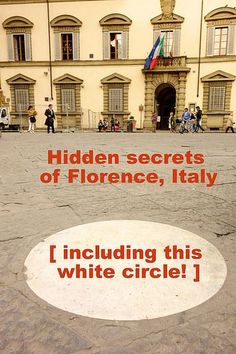 white circle behind the Duomo in Florence is just one of many hidden secrets.This white circle behind the Duomo in Florence is just one of many hidden secrets. European Vacation, Italy Vacation, European Travel, Italy Trip, Cruise Vacation, Vacation Travel, Oh The Places You'll Go, Places To Travel, Living In Italy