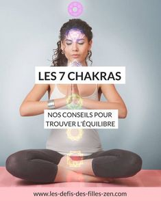 7 chakras, nos conseils pour trouver l'équilibre et améliorer votre bien-être Discover our tips to balance your 7 chakras and finally live in harmony with them, to improve your well-being and your hea Easy Meditation, Chakra Meditation, Meditation Practices, Meditation Music, Mindfulness Meditation, Mindfulness Practice, Mindfulness Training, Meditation Quotes, 7 Chakras
