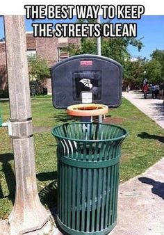 For real! I see people throwing trash on the ground right next to the trash can! Maybe this would help?