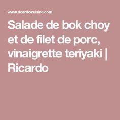 Salade de bok choy et de filet de porc, vinaigrette teriyaki | Ricardo Salade De Bok Choy, Smoothie Proteine, Sauce Barbecue, Lunch, Vinaigrette, Dressings, Marie, White Beans, Mustard