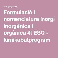 Formulació i nomenclatura inorgànica i orgànica 4t ESO - kimikabatprogram