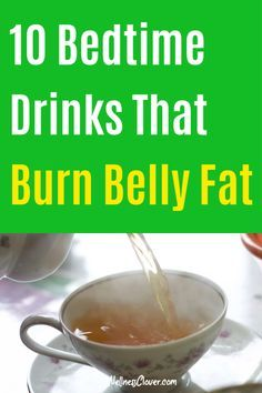 If you want a flat tummy the lazy way (no exercise), here are 10 fat burning, belly shrinking drinks that you can drink before bed to lose belly fat fast. Burn Belly Fat Drinks, Flat Belly Drinks, Flat Tummy Drink, Belly Fat Burner Drink, Flat Tummy Foods, Loose Belly Fat Quick, Burn Belly Fat Fast, Lose Tummy Fat, Fat Burner Drinks