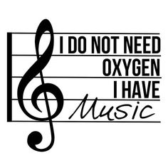 Don't need oxygen, have music
