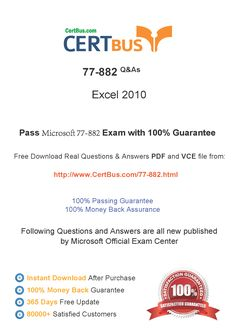 Candidate need to purchase the latest Microsoft 77-882 Dumps with latest Microsoft 77-882 Exam Questions. Here is a suggestion for you: Here you can find the latest Microsoft 77-882 New Questions in their Microsoft 77-882 PDF, Microsoft 77-882 VCE and Microsoft 77-882 braindumps. Their Microsoft 77-882 exam dumps are with the latest Microsoft 77-882 exam question. With Microsoft 77-882 pdf dumps, you will be successful. Highly recommend this Microsoft 77-882 Practice Test.