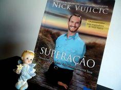 Resenha no ar: http://www.algumasobservacoes.com/2015/03/resenha-superacao-de-nick-vujicic.html